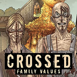 Crossed: Family Values, Tome 1