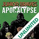 Junior Braves of the Apocalypse