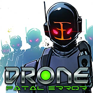 Drone, Vol. 2: Fatal Error
