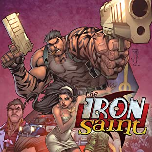Iron Saint, Vol. 1