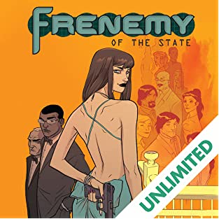 Frenemy of the State, Vol. 1