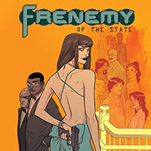 Frenemy of the State, Tome 1