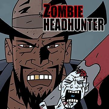 Zombie Headhunter