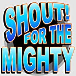 Shout for the Mighty, Vol. 1: Kickoff!