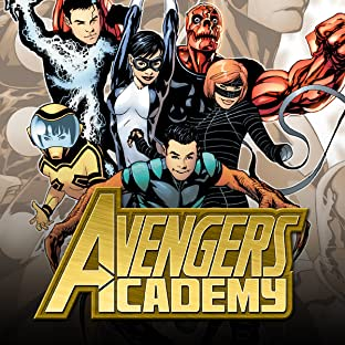 Avengers Academy, Tome 1