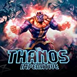 The Thanos Imperative, Vol. 1