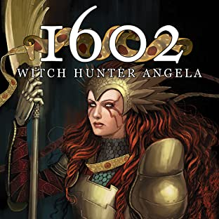 1602: Witch Hunter Angela (2015-)