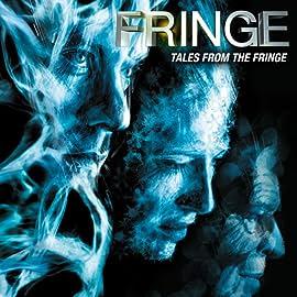 Fringe: Tales From the Fringe