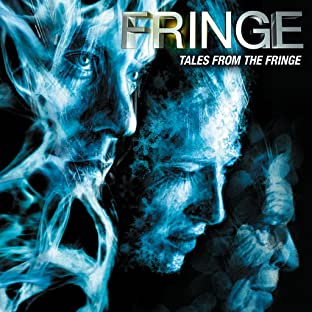 Fringe: Tales From the Fringe