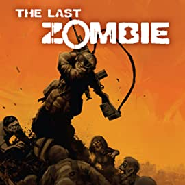 The Last Zombie, Tome 1