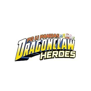 Po Li Pandas Dragon Claw Heroes