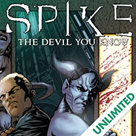 Spike: The Devil You Know, Vol. 1
