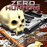 Zero Hunters