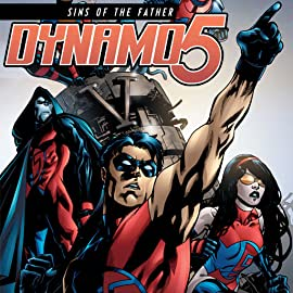 Dynamo 5: Sins of the Father, Vol. 1