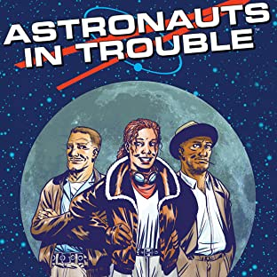 Astronauts In Trouble