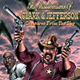 The Misadventures of Clark & Jefferson: Hairy Things