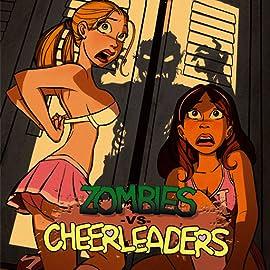 Zombies vs. Cheerleaders (Moonstone), Vol. 1
