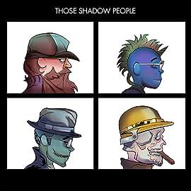 Those Shadow People