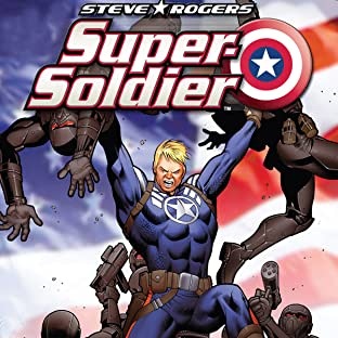 Steve Rogers: Super-Soldier, Vol. 1