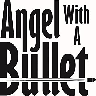 Angel With A Bullet