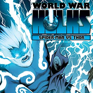 World War Hulks: Spider-Man & Thor (2010)