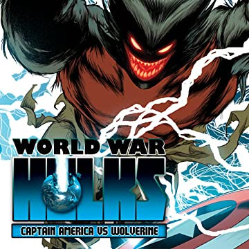 World War Hulks: Wolverine & Captain America (2010)