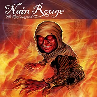 Nain Rouge: The Red Legend