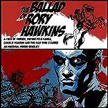 The Ballad of Rory Hawkins