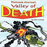 Vietnam Journal: Valley of Death