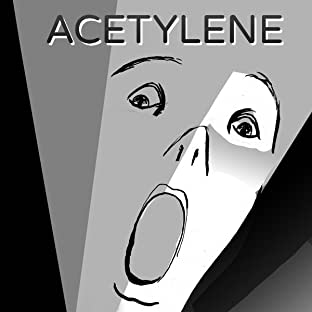 Acetylene, Tome 1: Begin Again