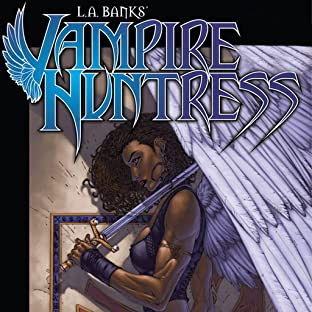 L.A. Banks' Vampire Huntress, Vol. 1