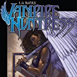 L.A. Banks' Vampire Huntress, Vol. 1