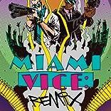 Miami Vice Remix