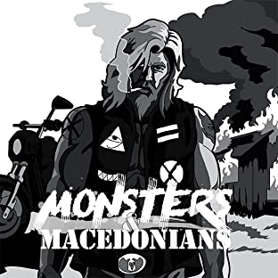 Monsters & Macedonians, Vol. 1