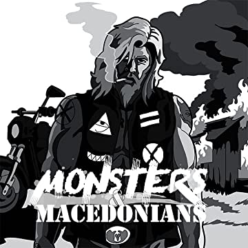 Monsters & Macedonians