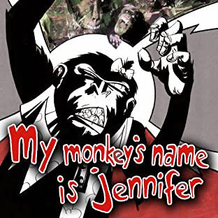 My Monkey's Name Is Jennifer