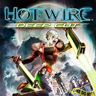 Hotwire: Deep Cut