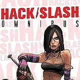 Hack/Slash Omnibus