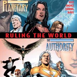 Planetary/The Authority: Ruling the World