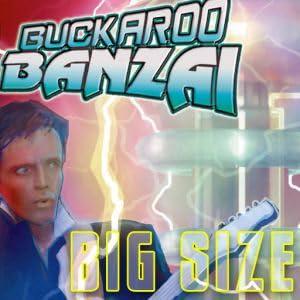 Buckaroo Banzai Big Size