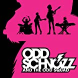 Odd Schnozz & the Odd Squad