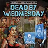 Thrills and Kills, Inc.: Dead by Wednesday