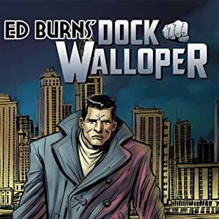 Ed Burns: Dock Walloper