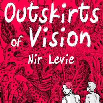 Outskirts of Vision