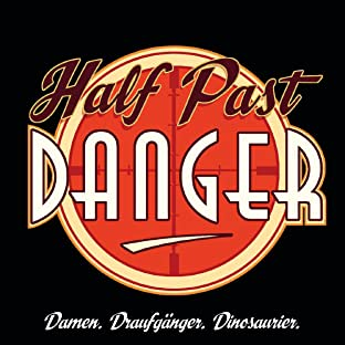 Half Past Danger