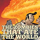 The Zombies That Ate The World