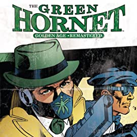 The Green Hornet: Golden Age Re-Mastered, Vol. 1