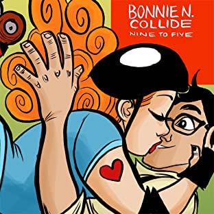 Bonnie N. Collide, Nine to Five