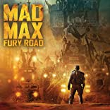 Mad Max: Fury Road (2015-)