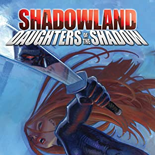 Shadowland: Daughters of the Shadow, Tome 1